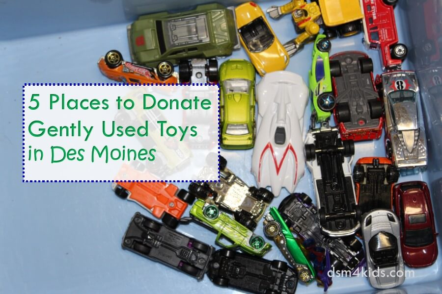 Gently Used Toys : Places to donate gently used toys in des moines dsm kids